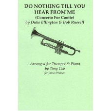 Tony Coe - Do Nothing Till You Hear From Me (Trumpet & Piano) (1996)