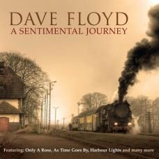 Dave Floyd - A Sentimental Journey (2012)