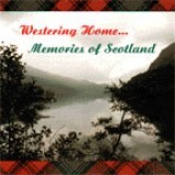 Bill Dickson - Westering Home - Memories of Scotland (2001)