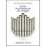 Stephen Duro - Suite Humoresque for Organ (Book) (1998)