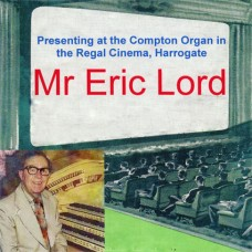 Eric Lord - At the Regal, Harrogate (2011)