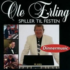 Ole Erling - Spiller Til Festen (Dinnermusic) (2006)