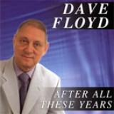 Dave Floyd - After All These Years (2003)
