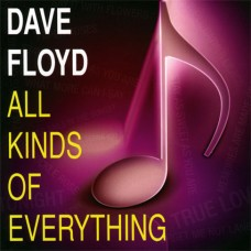 Dave Floyd - All Kinds Of Everything (2010)