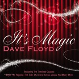 Dave Floyd - It's Magic (2013)