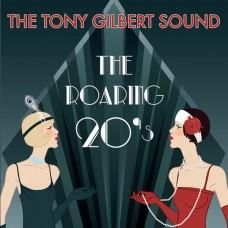 Tony Gilbert - The Roaring 20s (2014)