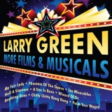 Larry Green - More Films and Musicals (2013)