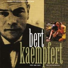 Bert Kaempfert - Free And Easy (2005)