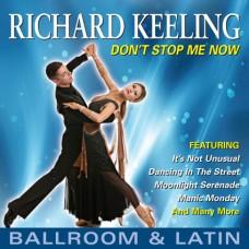 Richard Keeling - Don't Stop Me Now (Social Ballroom & Latin) (2012)