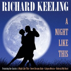Richard Keeling - A Night Like This (2011)
