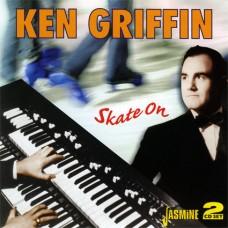 Ken Griffin - Skate On (2CD) (2008)
