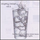 John Kyffin - Slightly Chilled 2 (2009)