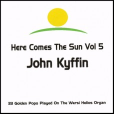 John Kyffin - Here Comes The Sun 5 (2012)