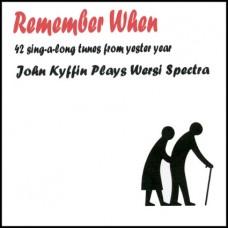 John Kyffin - Remember When (2012)
