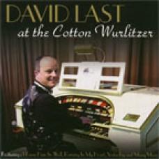David Last - At the Cotton Wurlitzer (2007)