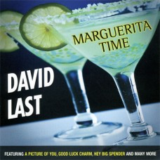 David Last - Marguerita Time (2010)