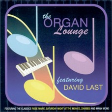 David Last - The Organ Lounge - Volume 1 (2008)