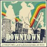 Chris Powell - Downtown (2013)
