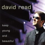 David Read - Keep Young And Beautiful (2003)