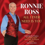Ronnie Ross - All I Ever Need Is You (2012)