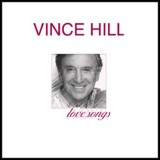 Vince Hill - Love Songs
