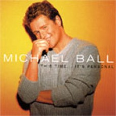 Michael Ball - This Time It's Personal (2000)