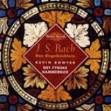 Kevin Bowyer - J.S. Bach - Works for Organ (vol. 07) (1995)