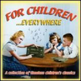 VARIOUS - For Children Everywhere (2005)