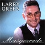 Larry Green - Masquerade (2003)