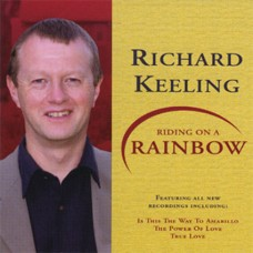 Richard Keeling - Riding On A Rainbow (2005)