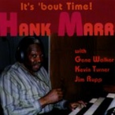 Hank Marr - It's 'bout Time (1995)