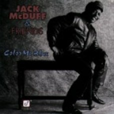 Jack McDuff - Color Me Blue (1992)