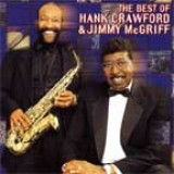 Jimmy McGriff - Best of Hank Crawford and Jimmy McGriff (2001)