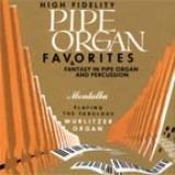 Georges Montalba - Pipe Organ Favorites & Fantasy in Pipe Organ and Percussion (2002)