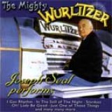 Joseph Seal - The Mighty Wurlitzer (2002)