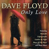 Dave Floyd - Only Love (2014)
