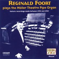 Reginald Foort Plays the Moller Theatre Pipe Organ (2000)