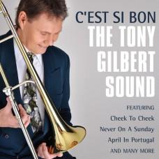 Tony Gilbert Sound - C'est Si Bon (2015)
