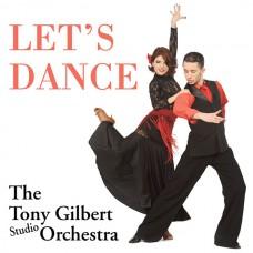 Tony Gilbert - Let's Dance (2015)