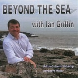 Ian Griffin - Beyond The Sea (2016)