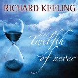 Richard Keeling - The Twelfth Of Never (2016)