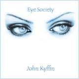 John Kyffin - Eye Society (2015)