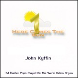 John Kyffin - Here Comes The Sun 1 (2010)