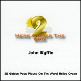 John Kyffin - Here Comes The Sun 2 (2010)