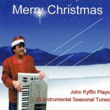 John Kyffin - Merry Christmas (2005)