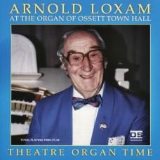 Arnold Loxam - Theatre Organ Time (1996)