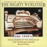 Nigel Ogden - Through The Decades... 1940s (1999)