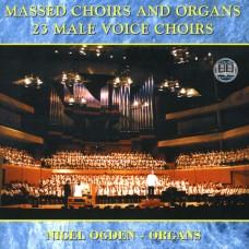 Nigel Ogden - Massed Choirs & Organs (Deleted/Last Few)