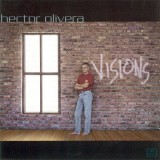 Hector Olivera - Visions (2002)