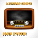 John Kyffin - A Juniors Choice (2016)